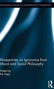 Perspectives on Ignorance from Moral and Social Philosophy - cover