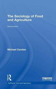 The Sociology of Food and Agriculture - Michael Carolan - cover