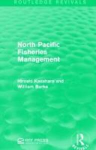 North Pacific Fisheries Management - Hiroshi Kasahara,William Burke - cover