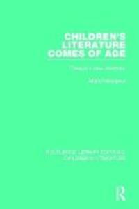 Children's Literature Comes of Age: Toward a New Aesthetic - Maria Nikolajeva - cover