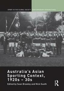 Australia's Asian Sporting Context, 1920s - 30s - cover