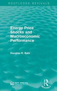 Energy Price Shocks and Macroeconomic Performance - Douglas R. Bohi - cover