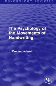 The Psychology of the Movements of Handwriting - Jules Crepieux-Jamin - cover