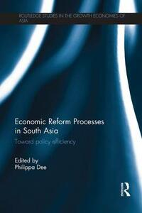 Economic Reform Processes in South Asia: Toward Policy Efficiency - cover