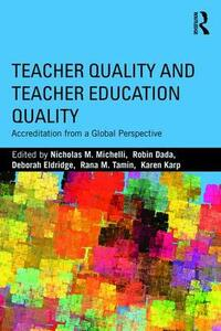 Teacher Quality and Teacher Education Quality: Accreditation from a Global Perspective - cover