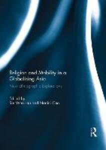 Religion and Mobility in a Globalising Asia: New Ethnographic Explorations - cover