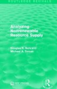 Analyzing Nonrenewable Resource Supply - Douglas R. Bohi,Michael A. Toman - cover