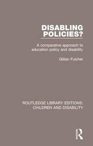 Disabling Policies?: A Comparative Approach to Education Policy and Disability - Gillian Fulcher - cover