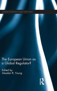 The European Union as a Global Regulator? - cover