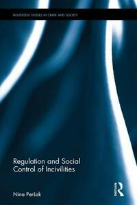 Regulation and Social Control of Incivilities - cover