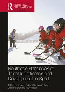 Routledge Handbook of Talent Identification and Development in Sport - cover
