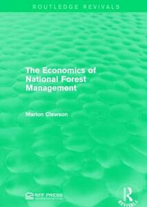 The Economics of National Forest Management - Marion Clawson - cover