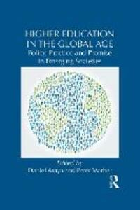 Higher Education in the Global Age: Policy, Practice and Promise in Emerging Societies - cover