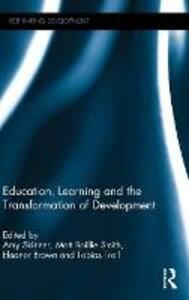 Education, Learning and the Transformation of Development - cover