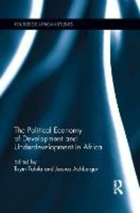 The Political Economy of Development and Underdevelopment in Africa - cover