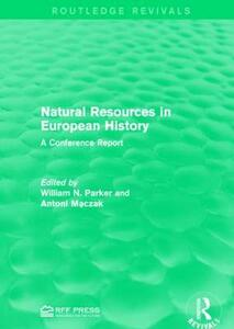 Natural Resources in European History: A Conference Report - cover