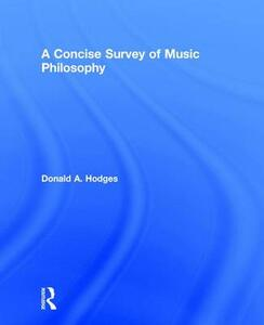 A Concise Survey of Music Philosophy - Donald A. Hodges - cover