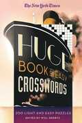 Libro in inglese The New York Times Huge Book of Easy Crosswords: 200 Light and Easy Puzzles The New York Times