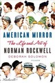American Mirror: The Life and Art...