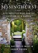 Libro in inglese Sissinghurst: Vita Sackville-West and the Creation of a Garden Vita Sackville-West Sarah Raven V Sackville-West