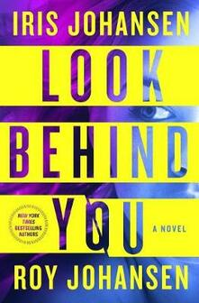 Look Behind You - Iris Johansen,Roy Johansen - cover