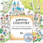 Libro in inglese Romantic Country: A Fantasy Coloring Book Eriy