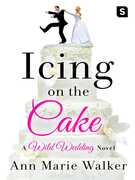 Ebook Icing on the Cake Ann Marie Walker
