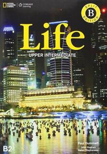 Life. Upper-intermediate. Split B. Per le Scuole superiori. Con espansione online - Paul Dummet,John Hughes,Helen Stephenson - copertina