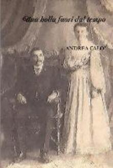 Una bolla fuori dal tempo - Andrea Calò - ebook