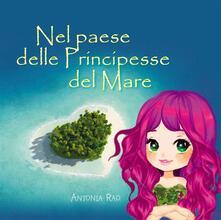 Nel paese delle Principesse del Mare - Antonia Rao - ebook