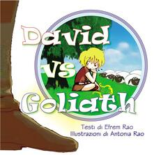 David vs Goliath - Antonia Rao,Efrem Rao - ebook