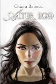Alter ego. La saga di Reba - Chiara Babocci - ebook