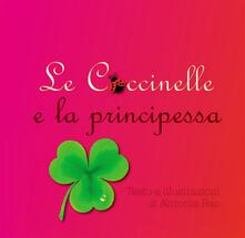 Le coccinelle e la principessa - Antonia Rao - ebook