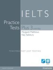 Practice tests. Plus IELTS. With key. Per le Scuole superiori. Con espansione online. Con CD-ROM. Con CD-Audio. Vol. 3 - copertina