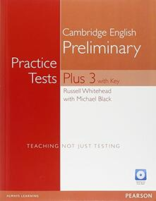 Practice tests. Plus PET. With key. Per le Scuole superiori. Con espansione online. Con CD-ROM. Con CD-Audio. Vol. 3 - copertina
