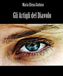 Gli artigli del diavolo - Maria Elena Gattuso - ebook