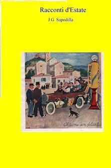 Racconti d'estate - J. G. Sapodilla - ebook