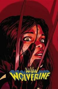 All-new Wolverine Vol. 3: Enemy Of The State Ii - Tom Taylor - cover