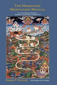The Hermitage Meditation Manual - Rodney Devenish - copertina