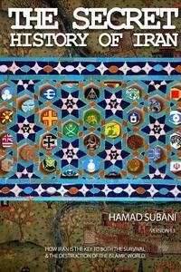 The Secret History of Iran - Hamad Subani - copertina