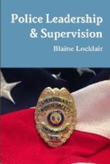 Police Leadership & Supervision - Blaine Locklair - copertina