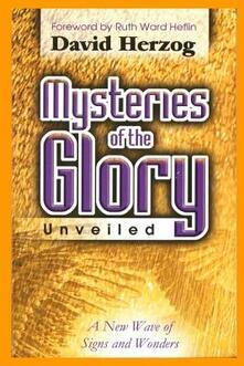 Mysteries of the Glory unveiled - David Herzog - copertina