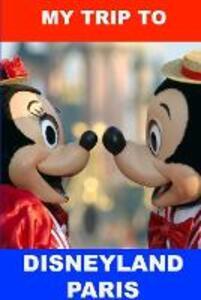 My Trip to Disneyland Paris - Dawn Frankham - copertina