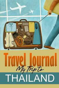 Travel Journal. My Trip to Thailand - copertina