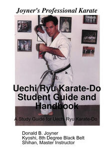Uechi Ryu Karate-Do Student Guide and Handbook