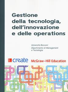 Libro Gestione della tecnologia, dell'innovazione e delle operations