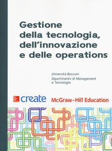 Gestione della tecnologia, dellinnovazione e delle operations.pdf