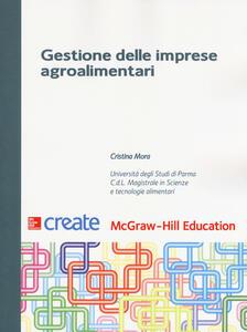 Gestione delle imprese agroalimentari - Cristina Mora - copertina