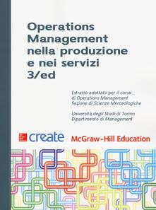 Operations management nella produzione e nei servizi. Università degli Studi di Torino - copertina