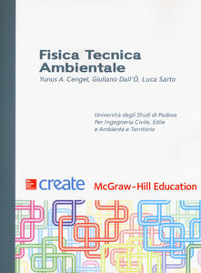 Fisica tecnica ambientale - Yunus A. Çengel,Giuliano Dall'Ò,Luca Sarto - copertina